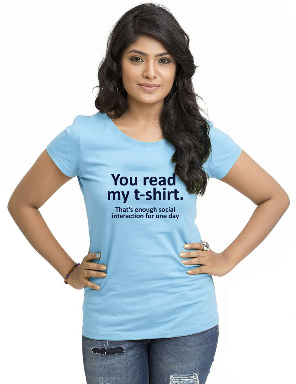 YOU READ MY TSHIRT Womans